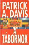 Davis, Patrick A. - A tábornok [antikvár]