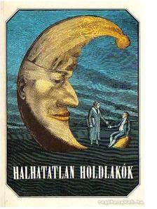 Urbán László - Halhatatlan holdlakók [antikvár]