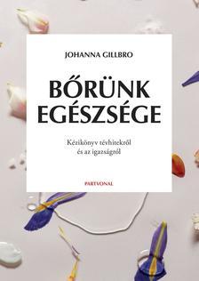 Johanna Gillbro - Bőrünk egészsége