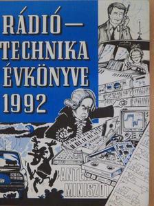 Bassó Andor - A Rádiótechnika évkönyve 1992 [antikvár]
