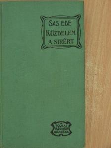 Sas Ede - Küzdelem egy sirért [antikvár]