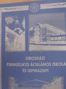 Csomor Józsefné - Orosházi Evangélikus Általános Iskola és Gimnázium [antikvár]