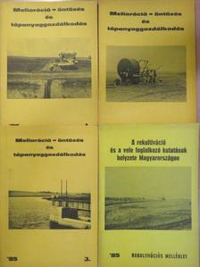 Bálint Szabolcs - Melioráció-öntözés és tápanyaggazdálkodás 1985/1-3. + Melléklet [antikvár]
