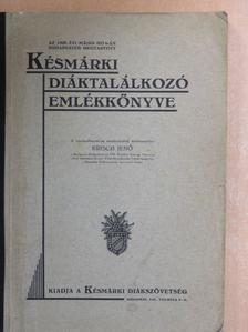 Dr. Koch István - Az 1928. évi május hó 6-án Budapesten megtartott Késmárki Diáktalálkozó Emlékkönyve [antikvár]