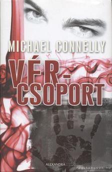 Michael Connelly - Vércsoport [antikvár]