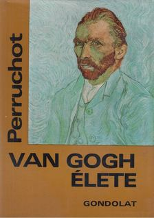 HENRI PERRUCHOT - Vincent Van Gogh élete [antikvár]