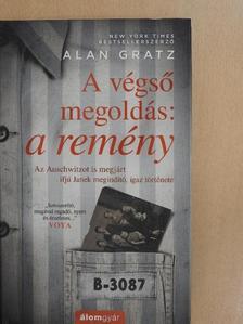 Alan Gratz - A végső megoldás: a remény [antikvár]