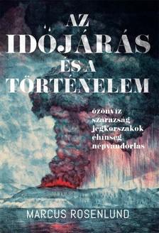 Marcus Rosenlund - Az időjárás és a történelem [eKönyv: epub, mobi]
