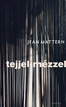 Jean Mattern - Tejjel-mézzel