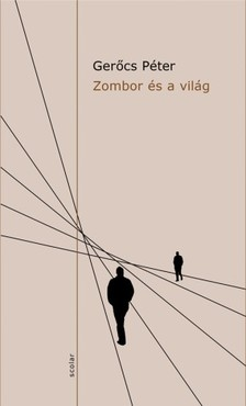 Gerőcs Péter - Zombor és a világ [eKönyv: pdf, epub, mobi]