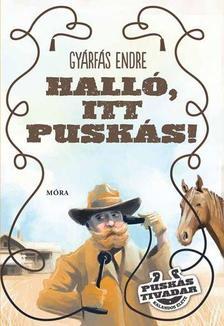 Gyárfás Endre - Halló, itt Puskás!