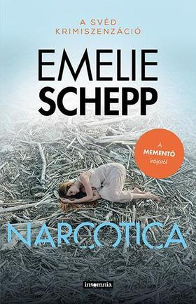 Schepp, Emelie - Narcotica