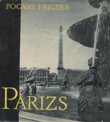 POGÁNY FRIGYES - Párizs [antikvár]