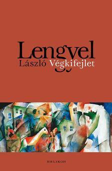 Lengyel László - Végkifejlet [antikvár]