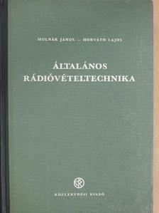 Horváth Lajos - Általános rádióvételtechnika [antikvár]