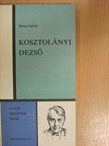 Rónay László - Kosztolányi Dezső [antikvár]