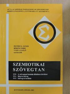 Benkes Zsuzsa - Szemiotikai szövegtan [antikvár]