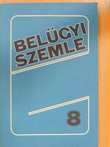 Bolcsik Zoltán - Belügyi Szemle 1989. augusztus [antikvár]