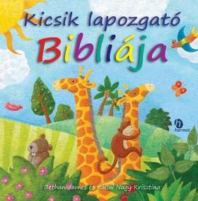 BETHAN JAMES - KÁLLAI NAGY KRI - Kicsik lapozgató Bibliája