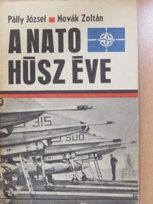 Novák Zoltán - A NATO húsz éve (dedikált példány) [antikvár]