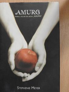 Stephenie Meyer - Amurg [antikvár]