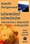 Sebők Zsigmond - Dörmögő Dömötör utazása [eKönyv: epub, mobi]