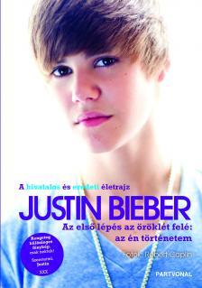 Justin Bieber - Az első lépés az öröklét felé