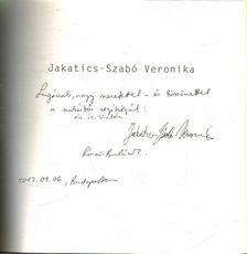 Révész Emese - Jakatics-Szabó Veronika: Munkák 2008-2012 (dedikált) [antikvár]