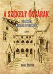 GAALI ZOLTÁN - A Székely õsvárak I. kötet