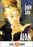 ÉMILE ZOLA - Álom [eKönyv: epub, mobi]