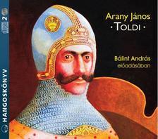 Arany János - Toldi - Hangoskönyv