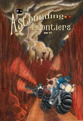 Ben Wheeler, Brian Niemeier, Corey McCleery, David Hallquist, Jason Anspach, John C. Wright, Karl Gallagher, Nick Cole, Russell May - Astounding Frontiers #3 [eKönyv: epub, mobi]