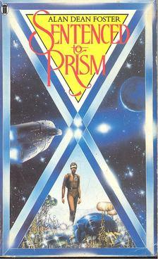 Alan Dean Foster - Sentenced to Prism [antikvár]
