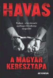 Havas Henrik - A magyar keresztapa