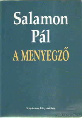 SALAMON PÁL - A menyegző [antikvár]