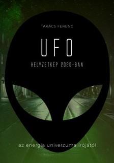 Takács Ferenc - UFO helyzetkép 2020-ban [eKönyv: epub, mobi]