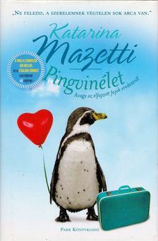 Katarina Mazetti - Pingvinélet [antikvár]