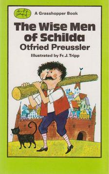 Otfried Preussler - The Wise Men of Schilda [antikvár]