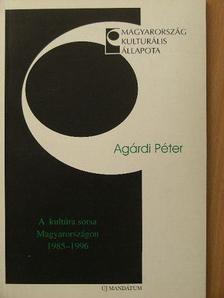 Agárdi Péter - A kultúra sorsa Magyarországon [antikvár]
