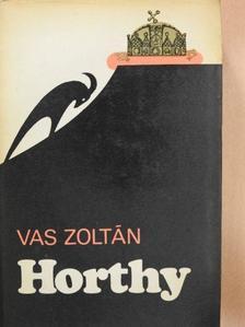 Vas Zoltán - Horthy [antikvár]