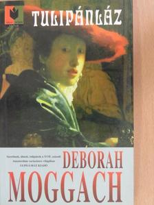 Deborah Moggach - Tulipánláz [antikvár]
