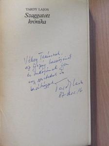 Tardy Lajos - Szaggatott krónika (dedikált példány) [antikvár]