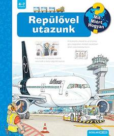 Andrea Erne - Repülővel utazunk (2. kiadás)