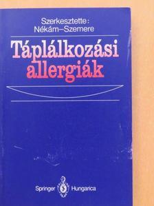 Antal Magdolna - Táplálkozási allergiák [antikvár]