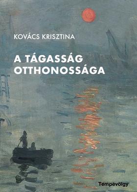 Kovács Krisztina - A tágasság otthonossága