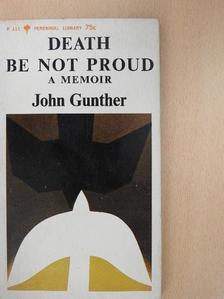 John Gunther - Death Be Not Proud [antikvár]