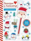 Szeretem a karácsonyt! - foglalkoztatókönyv matricákkal