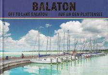 Balaton - Off to Lake Balaton - Auf an den Plattensee