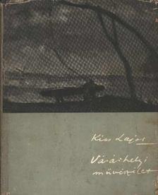Kiss Lajos - Vásárhelyi művészélet [antikvár]