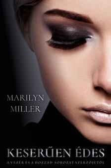 Marilyn Miller - Keserűen édes [eKönyv: epub, mobi]